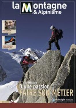 La montagne, métier ou passion ?